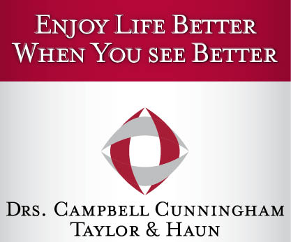 Enjoy Life Better When You See Better at Drs. Campbell, Cunningham, Taylor & Haun