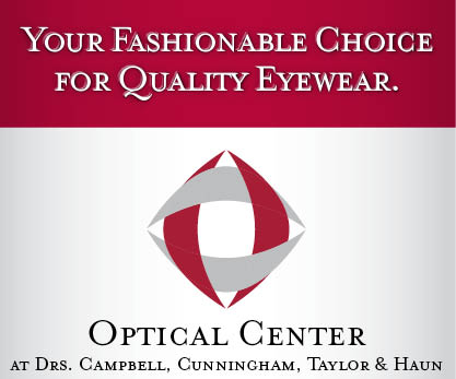 Your Fashionable Choice for Quality Eyewear at the Optical Center at Drs. Campbell, Cunningham, Taylor & Haun